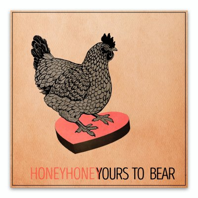 HONEYHONEY - Yours To Bear Free Digital Download