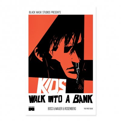 4 Kids Walk Into A Bank - 4 Kids Walk Into A Bank - Issue 1 Third Printing