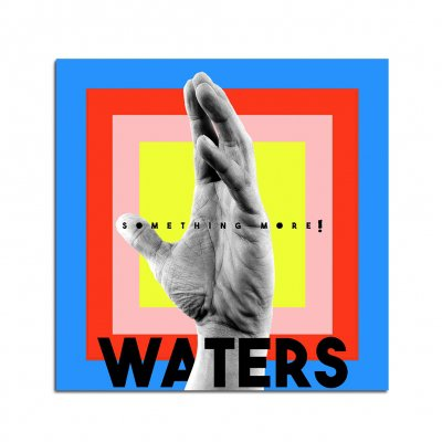WATERS - Something More! CD + Digital Download