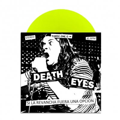 "three-one-g - Death Eyes Si La Revancha Fuera Una Opcion 7"" EP"