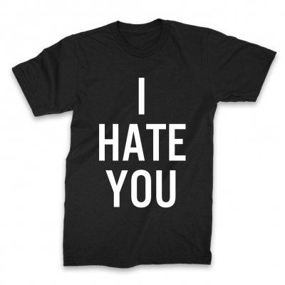 I Hate You T-Shirt (Black)