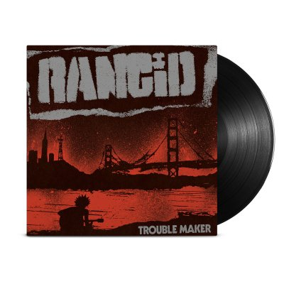 Rancid - Trouble Maker LP (Black)