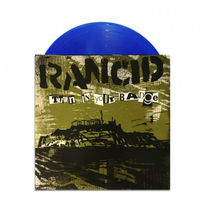 "rancid - Turn In Your Badge 7"" (Blue)"