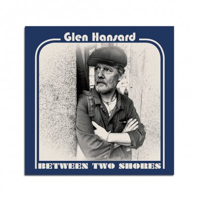 Glen Hansard - Between Two Shores CD