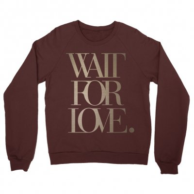 Wait For Love Crewneck (Burgundy)