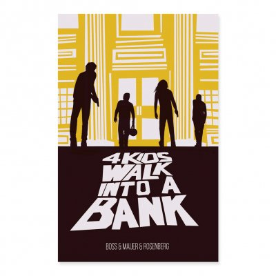 4 Kids Walk Into A Bank - 4 Kids Walk Into A Bank: Vol. 1 Hardcover
