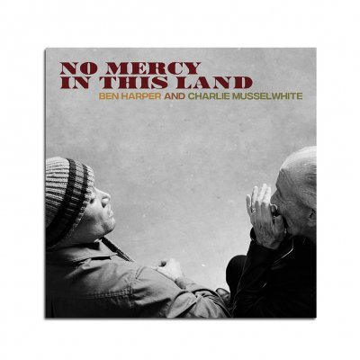 Ben Harper And Charlie Musselwhite - No Mercy In This Land CD
