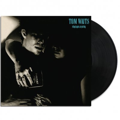 Tom Waits - Foreign Affairs LP (180g Remastered)