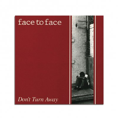 face-to-face - Don't Turn Away (Reissue) CD