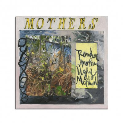 Mothers - Render Another Ugly Method CD