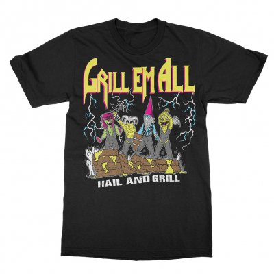 grill-em-all - Hail and Grill Tee (Black)