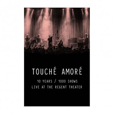 Touche Amore - 10 Years / 1000 Shows - HD Video DL