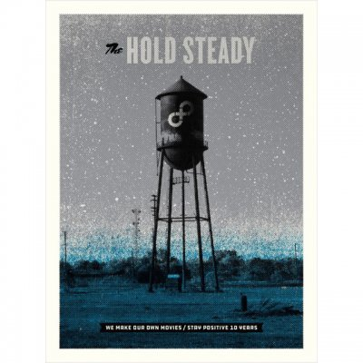 The Hold Steady - Stay Positive Anniversary Poster