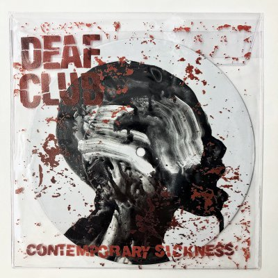 "Deaf Club - Contemporary Sickness 7"" EP"