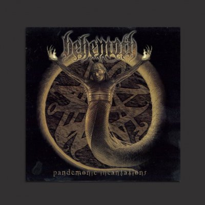 behemoth - Pandemonic Incantations + Bonus Tracks CD