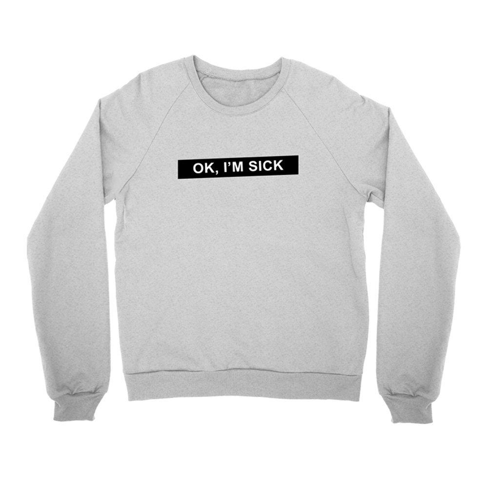 IMAGE | OK I'm Sick Crewneck Sweatshirt (Heather Gray)