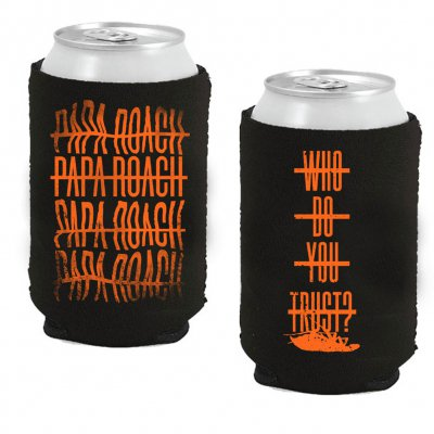 papa-roach - Who Do You Trust? Coozie