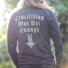 IMAGE   Crucifixion Was Not Enough Long Sleeve (Black) - detail 3