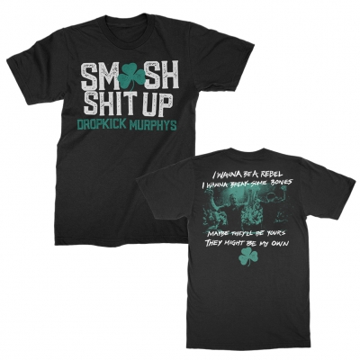 dropkick-murphys - Smash Shit Up Tee (Black)