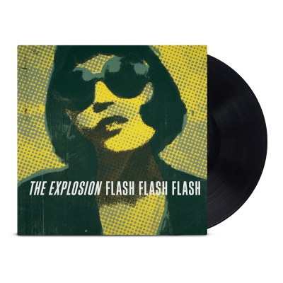 The Explosion - Flash Flash Flash LP (Black)
