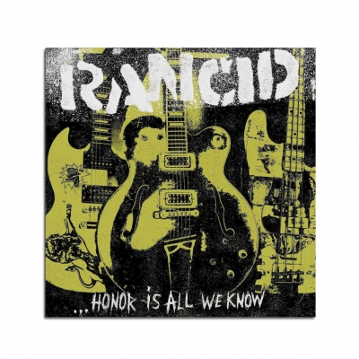 Rancid - Honor Is All We Know CD