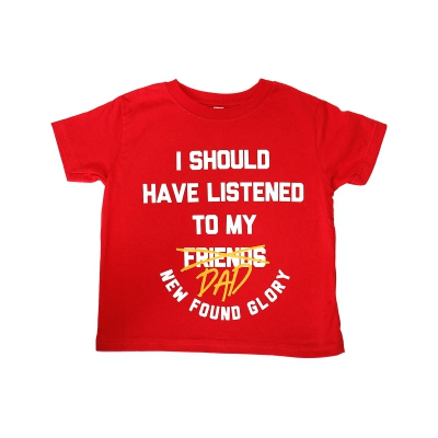Listened To My DAD Toddler Tee (Red)