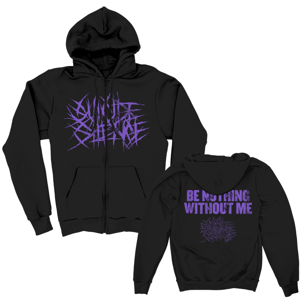 IMAGE   Be Nothing Without Me Zip Up Hoodie (Black)
